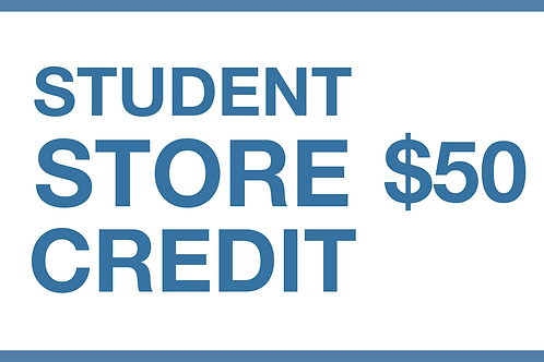 Student Store Credit ($50)