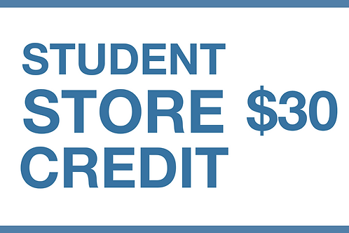Student Store Credit ($30)