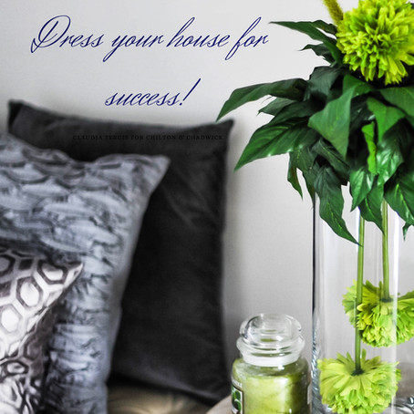 Dress Your House For Success!