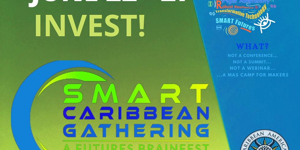 INVEST SMART CARIBBEAN (22nd Caribbean American Legislative Week)