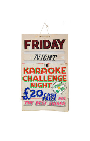 1980's poster from disused Finsbury Park social club, 'Friday Night is Karaoke Challenge Night - £20 Cash Prize for the Best Singer. From 8:30', London (2017).