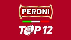 Peroni TOP12, il XIV turno in programma domenica 8 marzo