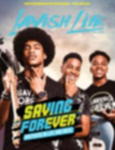 Lavish Life Magazine Cover (Saving Forev