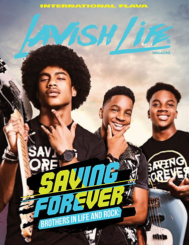 Lavish Life Magazine Cover (Saving Forev