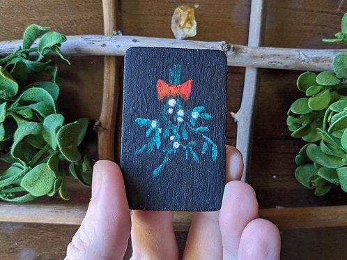 Mistletoe - Mini Painting