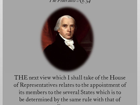 The Federalist Papers: No. 54