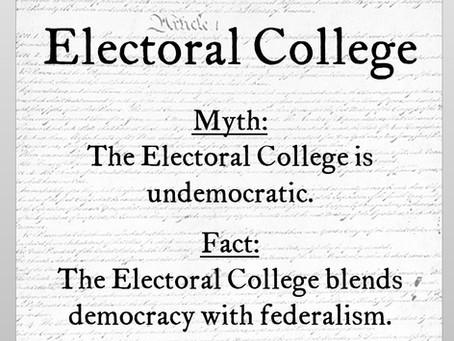 Electoral College Myth #3: The Electoral College is undemocratic