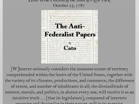 The Anti-Federalist Papers: Cato III