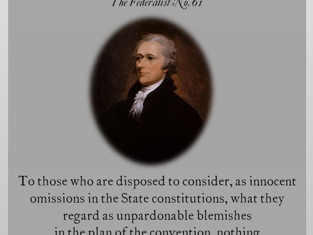 The Federalist Papers: No. 61