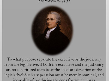 The Federalist Papers: No. 71