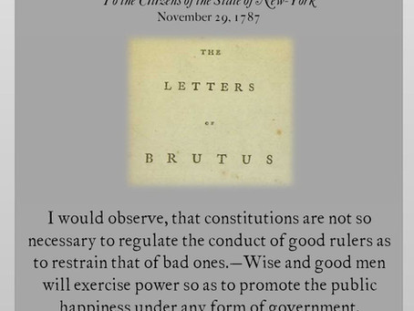 The Anti-Federalist Papers: Brutus IV