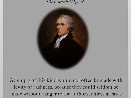 The Federalist Papers: No. 16