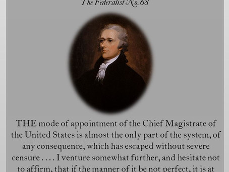 The Federalist Papers: No. 68