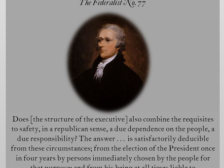 The Federalist Papers: No. 77