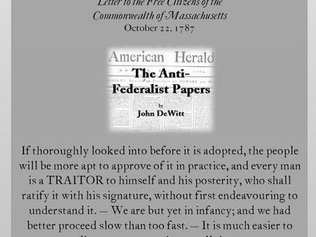 The Anti-Federalist Papers: John DeWitt I