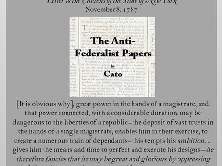 The Anti-Federalist Papers: Cato IV