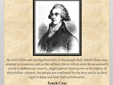 This Day in History: Tench Coxe & the Second Amendment