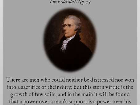 The Federalist Papers: No. 73