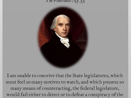 The Federalist Papers: No. 55