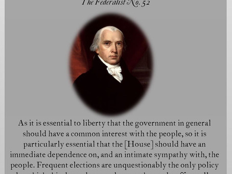 The Federalist Papers: No. 52