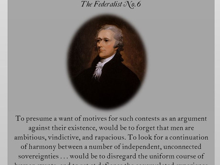 The Federalist Papers: No. 6