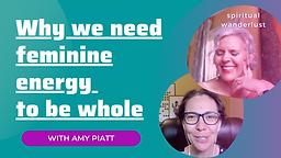why-we-need-feminine-energy-to-be-whole