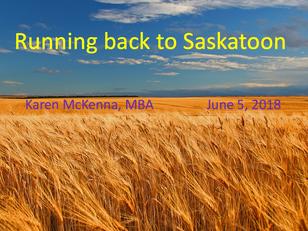 Running back to Saskatoon