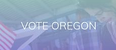 Vote Oregon.PNG