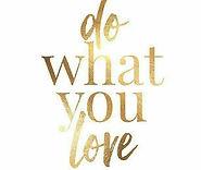 Do what you love.jpg