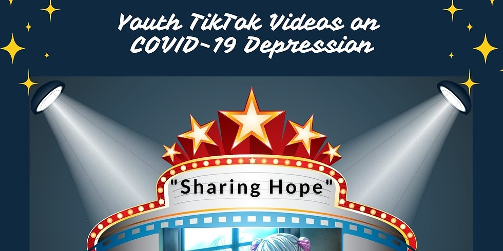 """Sharing Hope"" Youth TikTok Video Premieres"