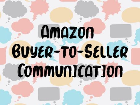 Amazon and Buyer-to-Seller Communication
