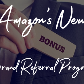 Amazon's New Brand Referral Bonus Program