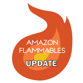Amazon Flammables an Update