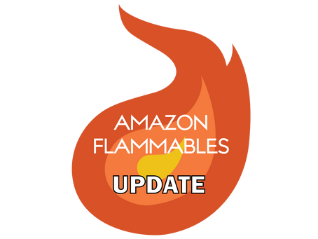 Amazon Flammables an Update