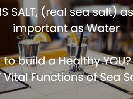 17 VITAL FUNCTIONS OF SALT IN OUR BODY