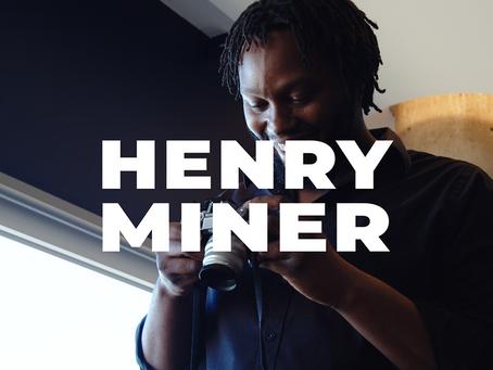 Henry Miner Artist Spotlight