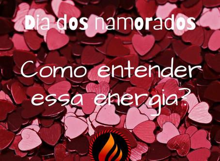 A energia no Dia dos Namorados!