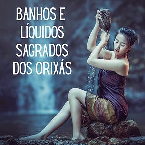 Banhos_e_líquidos_sagrados_dos_Orixás.
