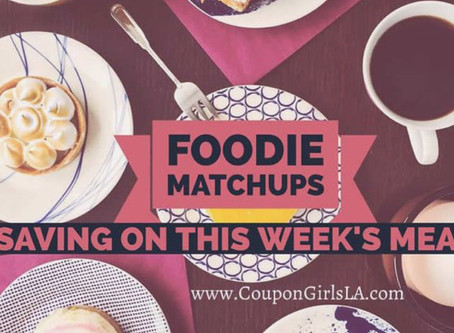 Foodie Match Up, Saving On This Week's Meals.