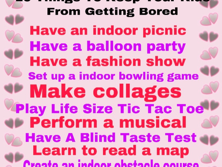 10 Things to Keep Your Kids From Getting Bored.
