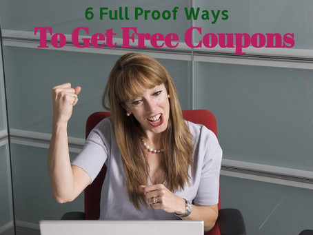 6 Full Proof Ways To Get Free Coupons.