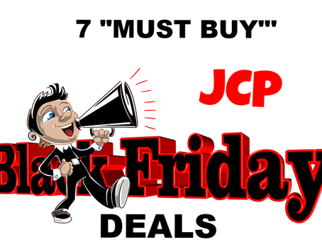 "7 ""Must Buy"" JCP Black Friday Deals."