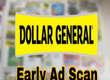 Dollar General Early Ad Scan Beginning 3/29!