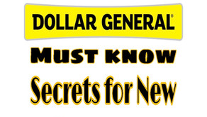 "Seven "" Must Know"" Secrets for New Couponers shopping Dollar General!"