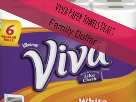 Scott and Viva Paper Towels, only $4.45 at Family Dollar.