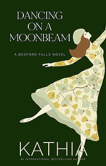 Dancing on a Moonbeam