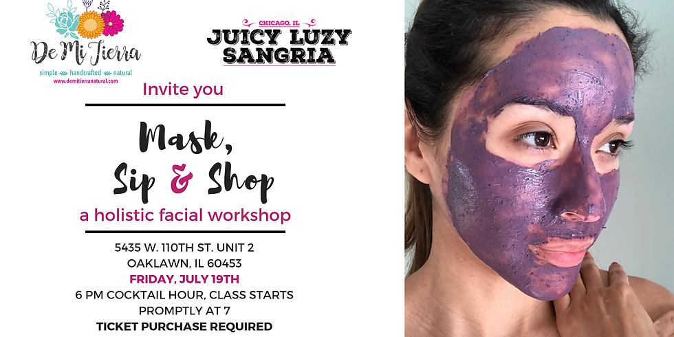 Mask, Sip & Shop - A Holistic Facial Workshop