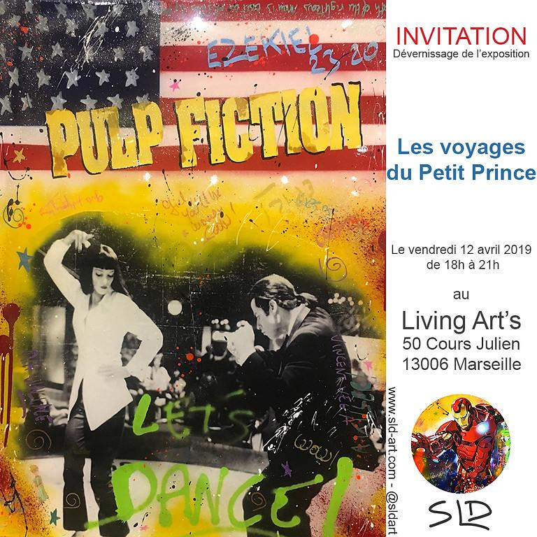 """Dé-Vernissage exposition """"Les voyages PopArt du Petit Prince"""""""