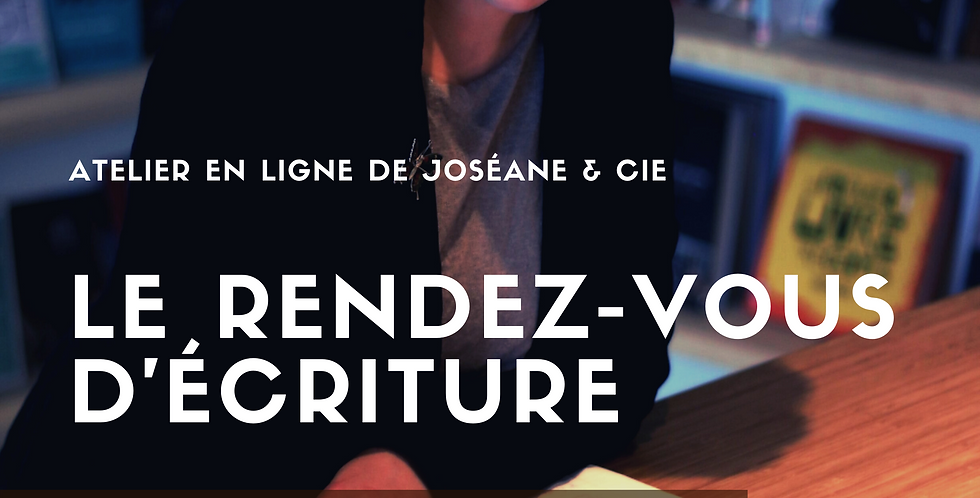 Le Rendez-vous d'écriture / Atelier web du 17 novembre