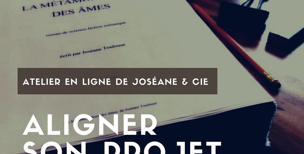Aligner son projet d'écriture / Atelier web du 15 décembre